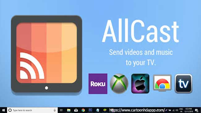 AllCast for PC Windows 10/8/7
