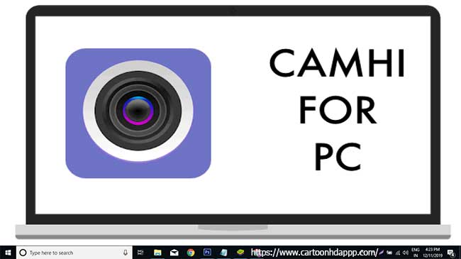 CamHi for PC Windows 10/8/7