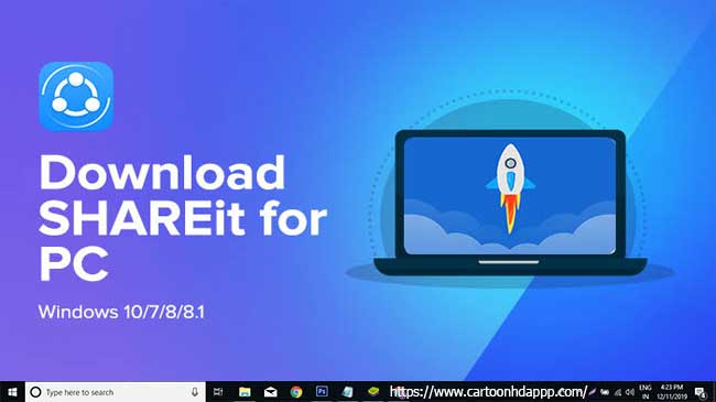 SHAREit For PC download- Windows 10/8/7 Free download