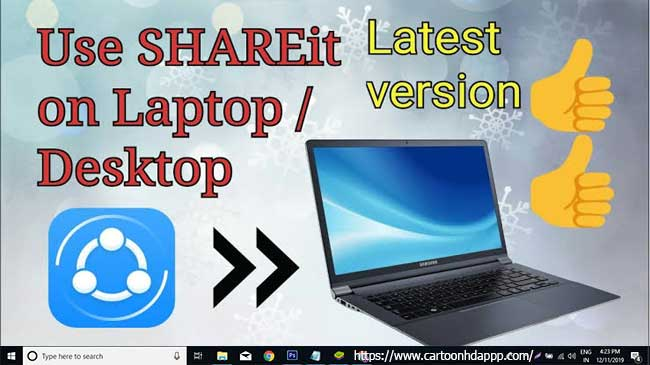 SHAREit For laptop/windows/pc Free