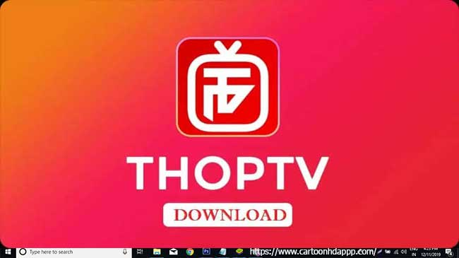 THOPTV For PC on Windows 10/7/8 & Mac OS X Free