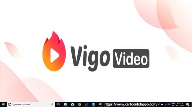 Vigo Video For PC Windows 10/8.1/8/7/XP/Vista & Mac Free