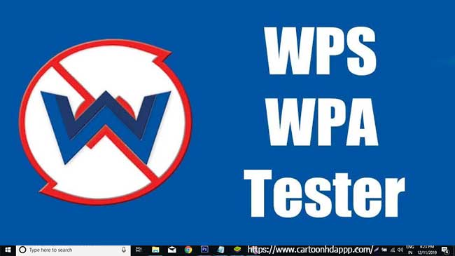 WPS WPA Tester For PC Windows 7/8/8.1/10 & Mac Free Download