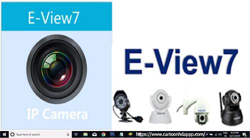 E-View7 For PC Windows 10/8.1/8/7/XP/Vista & Mac