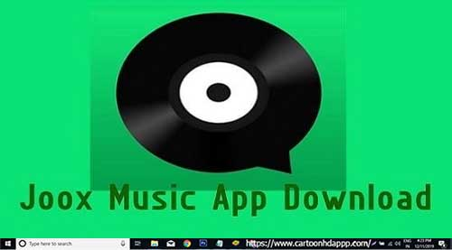 Joox For PC Windows 10/8.1/8/7/XP/Vista & Mac Install Free
